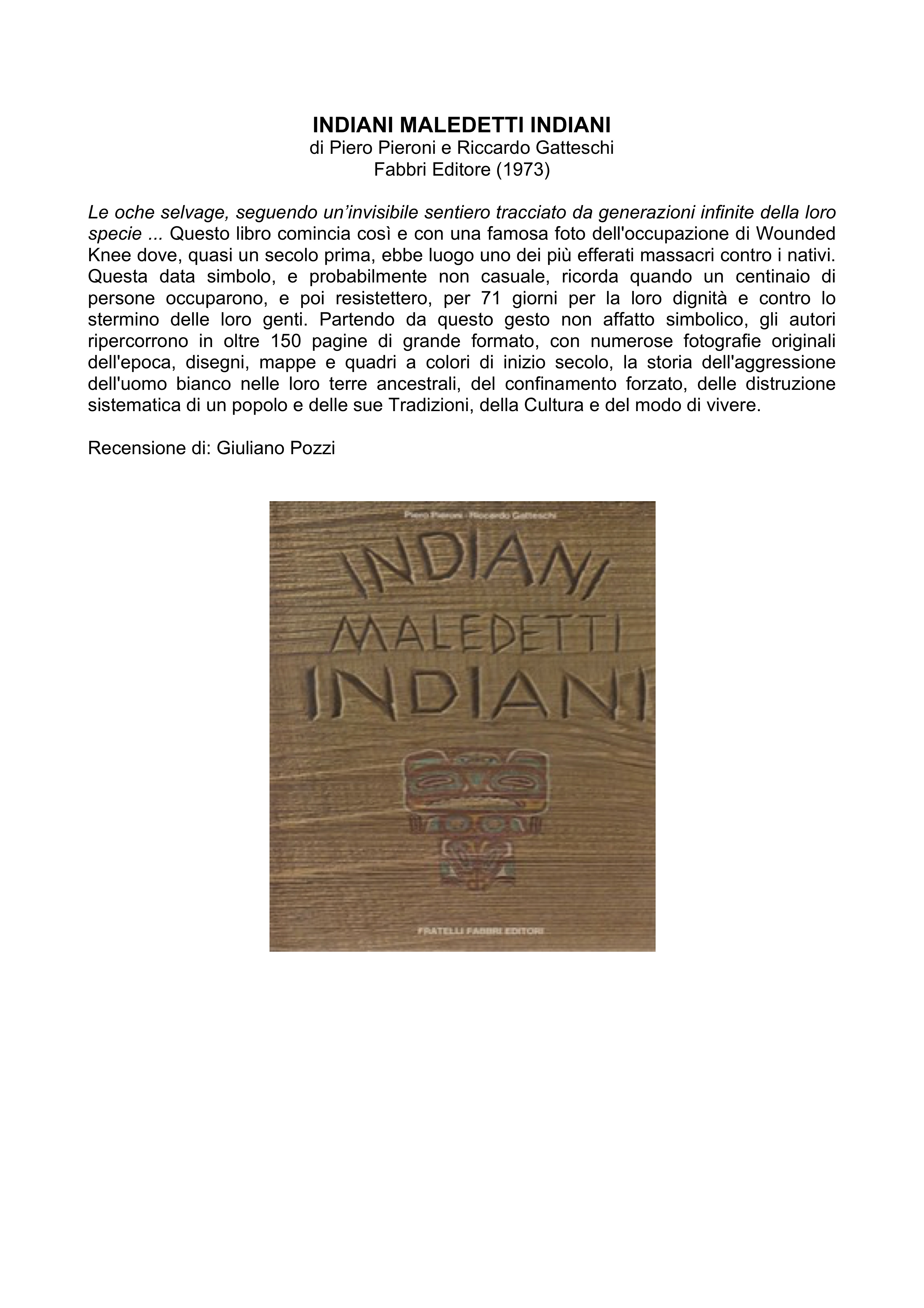 INDIANI MALEDETTI INDIANI